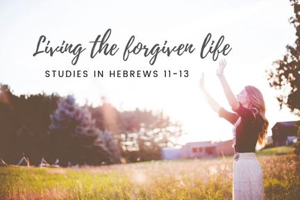 Living the Forgiven Life