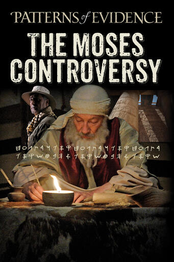 Patterns Of Evidence The Moses Controversy - Trailer