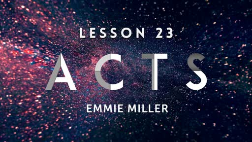 Acts - Lesson 23