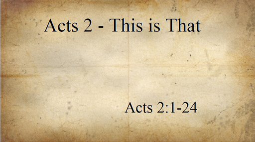 1/27/2019 - Acts 2-This is That