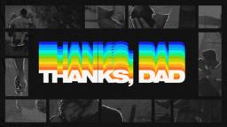 Thanks, Dad 16x9 9f70d504 7ae4 47d7 8fbb 42ebffa5137d PowerPoint image