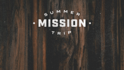 Summer Missions Trip Wood mission announcement 16x9 1eee1f11 e6e8 4a55 a739 1d7581a7ea27 PowerPoint image