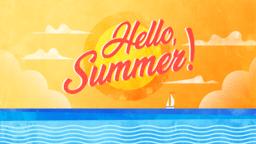 Hello Summer summer! 16x9 22caf7cc 7d75 4f38 a4a7 823766921a41 PowerPoint image