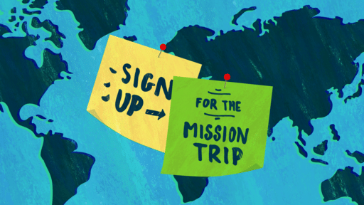 Sign Up For The Mission Trip