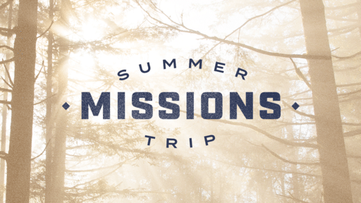 Summer Missions Trip