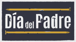 Day of the Dad día del padre 16x9 e8c895d4 5582 4fa1 b2a7 14bb2481bb9e PowerPoint image