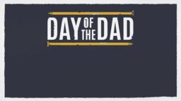 Day of the Dad announcement 16x9 e1cf409f f648 4f1e 8fc4 e8faa07b6e6b PowerPoint image