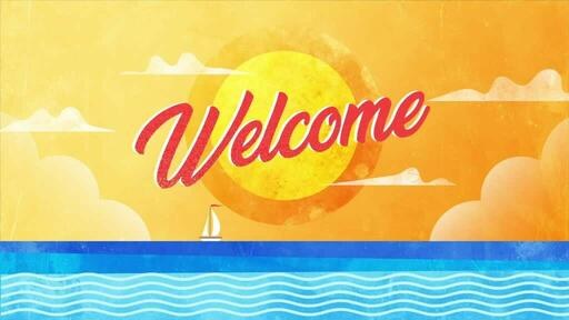 Hello Summer - Welcome