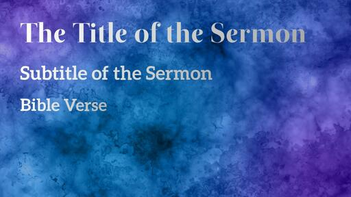 Abstract Purple Blue - Sermon Title - Motion