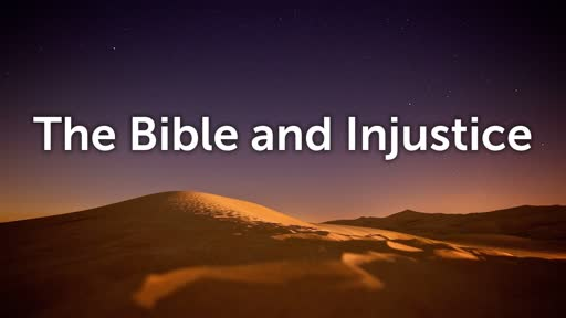 The Bible and Injustice