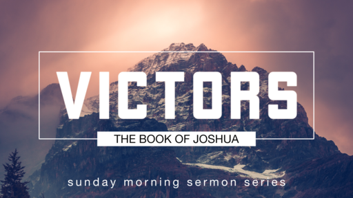 Joshua Sermon Series