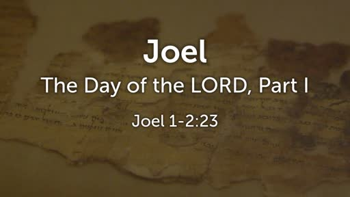 The Day of the Lord, Part I