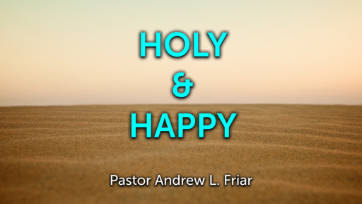 Holy and Happy