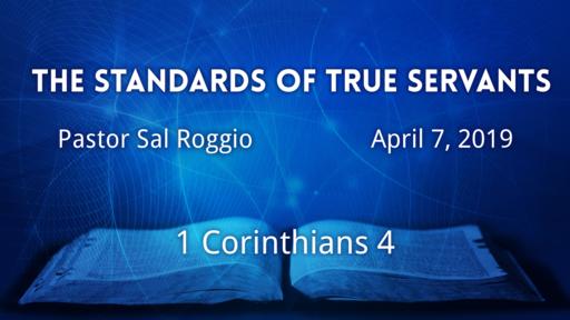 April 7  The Standards of True Servants