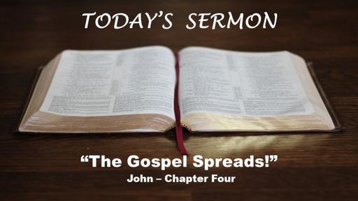 The Gospel Spreads