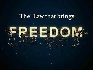 The Law That Brings Freedom