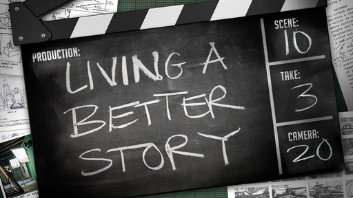 Live a Better Story - Engage