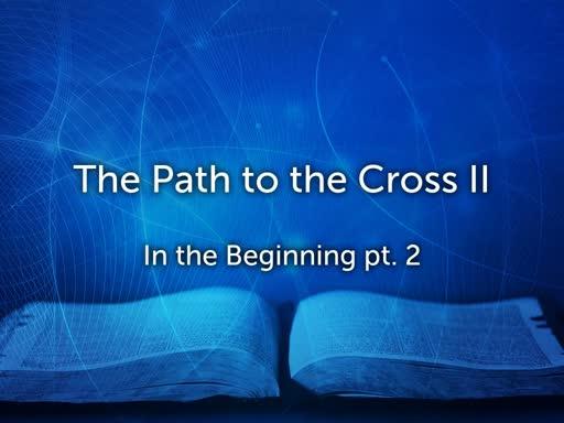 The Path to the Cross II