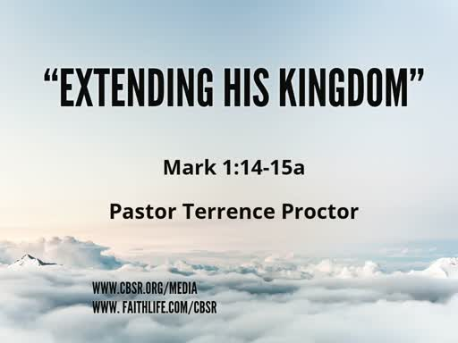 """4-07-19 """"Extending His Kingdom"""" 2nd Service"""