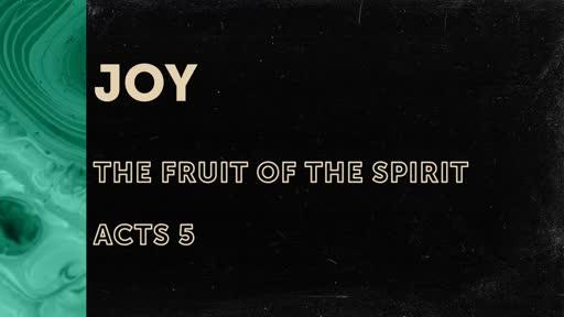 342 - Fruit of the Spirit - Joy