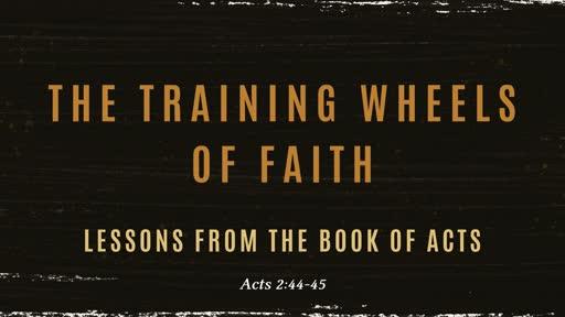 The Training Wheels of Faith
