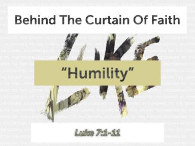 Humilty - Behind The Curtain Of Faith