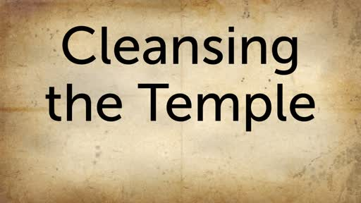 Sun PM 4-7-19 Cleansing the Temple