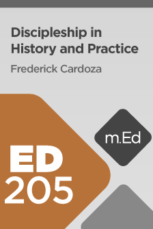 ED205 Discipleship in History and Practice (Course Overview)