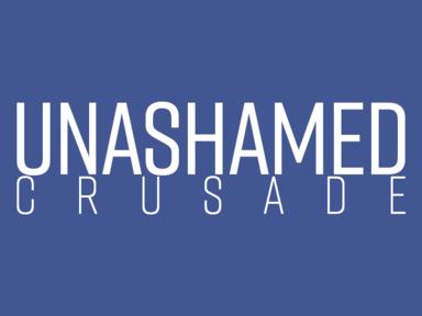 Unashamed Crusade