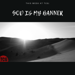 God is My Banner