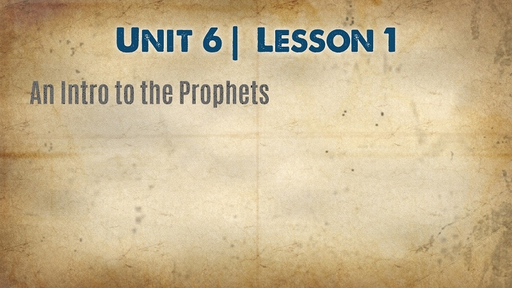 An Intro to the Prophets