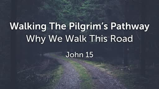 Why We Walk This Road