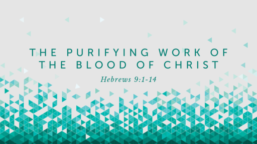 The Purifying Work of the Blood of Christ