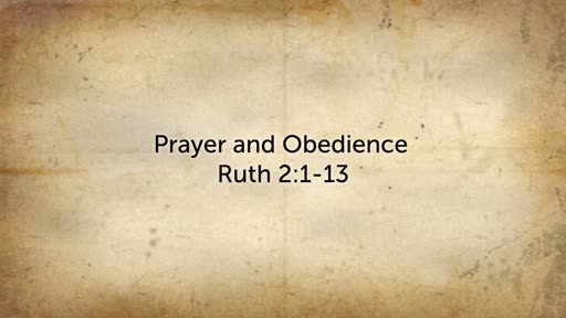 Prayer and Obedience