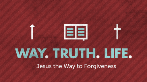 Jesus the Way to Forgiveness