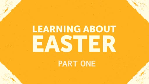 Learning about easter