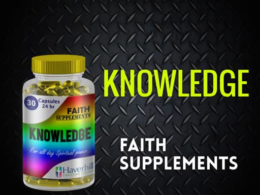 Knowledge: Faith Supplements