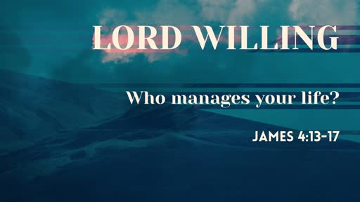 Lord Willing