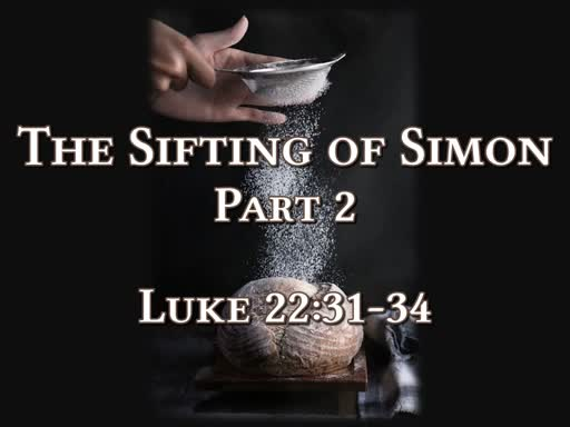 4/14/19 The sifting of Simon Pt2