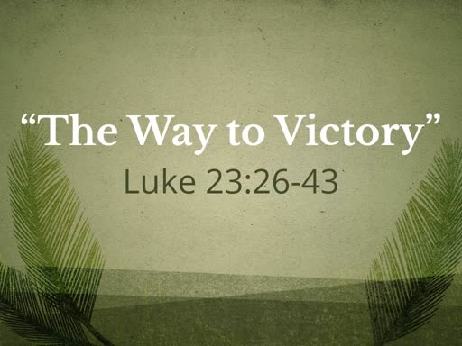 """""""The Way to Victory"""""""