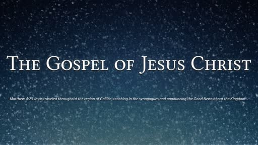 (Romans) The Gospel of Jesus Christ