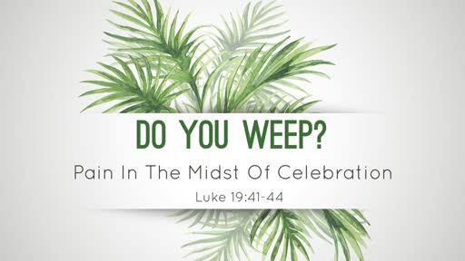 Do You Weep?