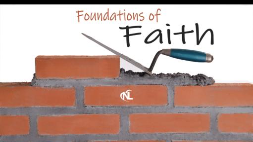 04.14.19 | Foundations of Faith [Week 3]