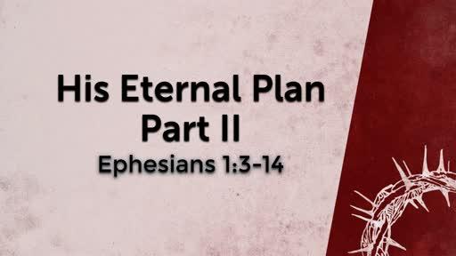 His Eternal Plan Part II