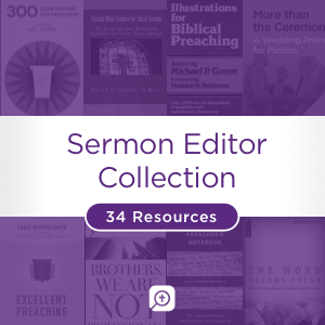 Sermon Editor Collection (34 resources)