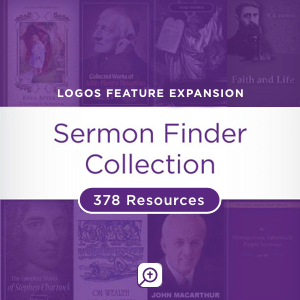 Sermon Finder Collection (378 resources)