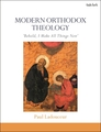 Modern Orthodox Theology: Behold, I Make All Things New
