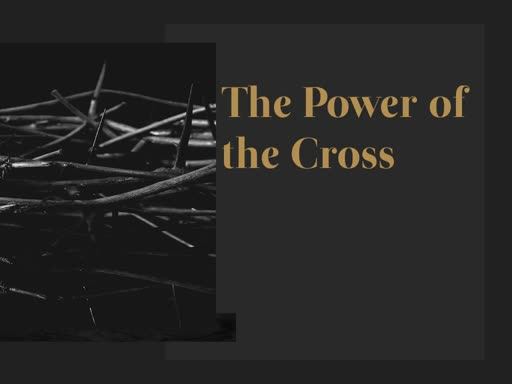 The Power of the Crusifixion