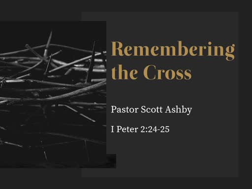 Remembering the Cross