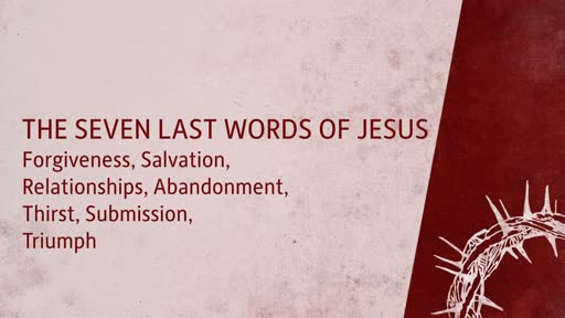 7 Last Words of Jesus